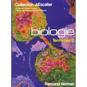Biologie. Terminale D. de M. Dion