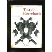 Manuel Pratique Du Test De Rorschach. de LOOSLI USTERI MARGUERITE.