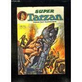 Super Tarzan N� 20. La Valle Du Sepulcre. de edgar rice burroughs