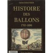 Histoire Des Ballons Et Des Aeronautes Celebres Tome 1 Et 2 En Un Seul Volumes. de GASTON TISSANDIER