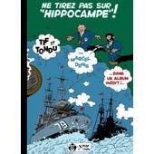 Ne Tirez Pas Sur Hippocampe ! de marcel denis