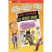 Les Contes: La V�rit� Vraie ! de Gudule