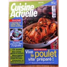 Cuisine Actuelle N� 90 : Recettes D'�t�: Vive Le Poulet Vite Pr�par�!
