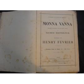 """Partition compléte """"Monna Vanna"""" originale H.Février,M.Maeterlinck-Dédicace AUTOGRAPHE de H. Fevrier et Mise en scène manuscrite"""