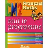 Tout Le Programme Fran�ais-Maths Cm2 R�visions-Entrainement de DOMINIQUE CHAIX