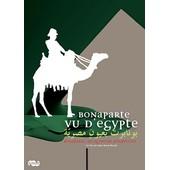 Bonaparte Vu D'egypte de Jean-Marie Boulet