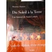 Du Soleil � La Terre , Une Histoire De Saint Gobain . Edition 2012 de Maurice Hamon