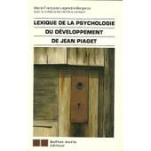 Lexique De La Psychologie Du D�veloppement De Jean Piaget de Marie-Fran�oise Legendre-Bergeron