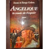 Angelique - La Route De L'espoir- Anne Et Serge Golon - Trevise 1984 - Eo de anne golon