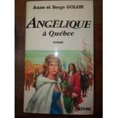 Angelique A Quebec - Anne Et Serge Golon - Trevise 1980 - Eo de anne golon