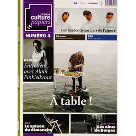 France Culture Papiers N� 4, Hiver 2012