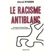 Le Racisme Anti Blanc de herve ryssen