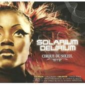 Solarium Delirium - Cirque Du Soleil