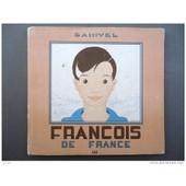 Francois De France Images De La Vie D'un Petit Francais de samivel