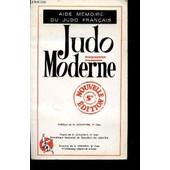 Judo Moderne - Progression Francaise / Aide Memoire Du Judo Francais / 5� Edition. de COURTINE / COUZINIE / CRESPIN.