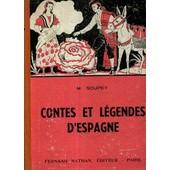 Contes Et Legendes D'espagne de SOUPEY M