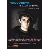 Tony Curtis, Le Gamin Du Bronx - Version Longue de Ian Ayres