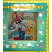 Une F�te Chez B�b� Titi/ Baby Looney Tunes/ Livre Puzzle de Collectif