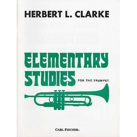 Clarke Elementary Studies for the Trumpet