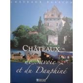 Chateaux De Savoie Et Du Dauphin� de collectif