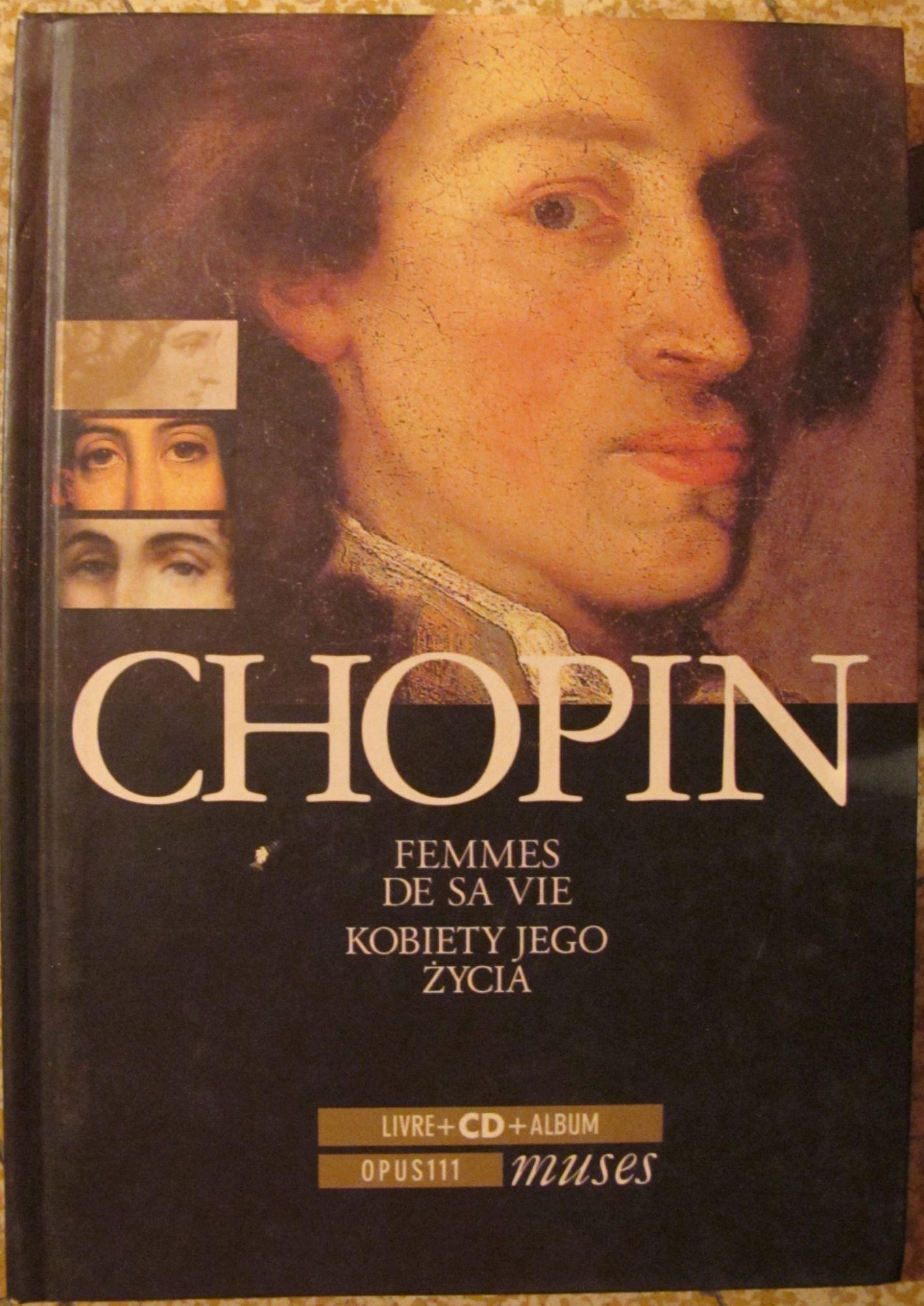 Chopin Femmes de sa vie