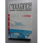 Mouvance - L'espace de Stephan, Bernard