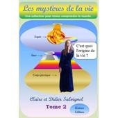 Les Myst�res De La Vie Tome 2 Origine De La Vie de Claire Et Didier Salvignol