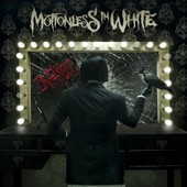 Infamous - Motionless In White