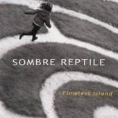 Timeless Island - Sombre Reptile