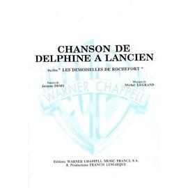 Chanson De Delphine À Lancien (du film Les Demoiselles de Rochefort) Chant,  Piano / Vocal,  Piano / Voce,  Pianoforte / Canto,  Piano