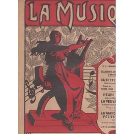 la musique N°1 DIMANCHE 10 DECEMBRE 1911 SUZETTE ET SUZON LA VEUVE JOYEUSE LA MARCHE DES PETITS PIERROTS