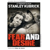 Fear And Desire de Stanley Kubrick