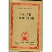 L'alpe Homicide de Paul hervieu