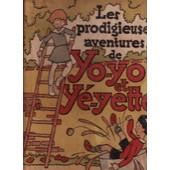 Les Prodigieuses Aventures De Yo-Yo Et Ye-Yette de maurice lemainque