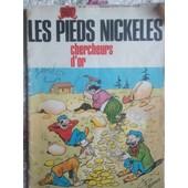 Les Pieds Nickeles N�19; Chercheurs D'or de Montaubert; Pellos