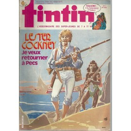 Tintin N� 442 : Lester Cockney : Je Veux Retourner � Pecs