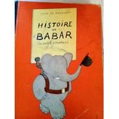 Histoire De Babar , Le Petit �l�phant de l de brunhoff