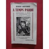A Temps Perdu, Monologue Et R�cits Sancerguois de Hubert Gouvernel