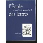 L'ecole Des Lettres, Second Cycle, N�1, 15 Juillet 1998. Les Amours De Ronsard 1553 Par F. Argod-Dutard/ Les Chatiments De V. Hugo, Unepoesie De Combat Par Y. Ansel / La Lecture Methodique ... de Jean Delas (Directeur)