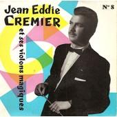 Trois Temps Pour L'automne - Dis Moi Dis Moi - Belle Valse Du Printemps - Pri�re Du Soir - Jean Eddie Cremier Et Ses Violons Magiques N�8
