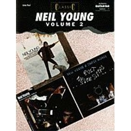 Classic Neil Young, Volume 2, Vol 2: Authentic Guitar TAB