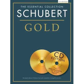 The Essential Collection : Schubert Gold + CD