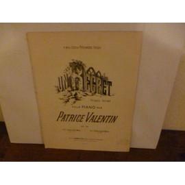 UN REGRET, PENSEE INTIME par Patrice VALENTIN/PARTITION POUR PIANO
