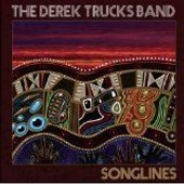 Songlines - European Import - Derek Trucks Band