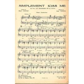 """Simplement Kiss Me et Ton Pas dans la Rue du film """"Le désordre et la nuit"""""""