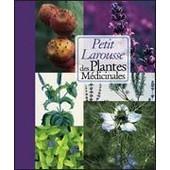 Petit Larousse Des Plantes M�dicinales de G�rard Debuigue