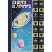 Les Secrets De L' Astronomie / 3 Volumes de Collectif