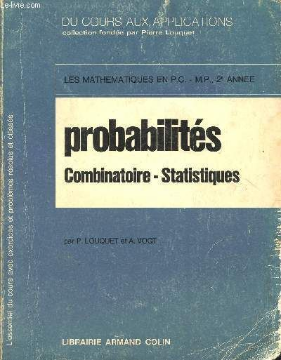 7fa287724e10a6 Probabilites - Combinatoire - Statistiques   Les Mathematiques En Pc - Mp -  2è Annee