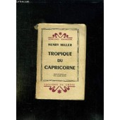 Tropique Du Capricorne. de Henry Miller