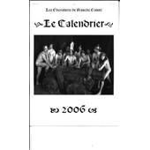 Calendrier 2006 / Hommes Moyen Age / N Et B / Superbe